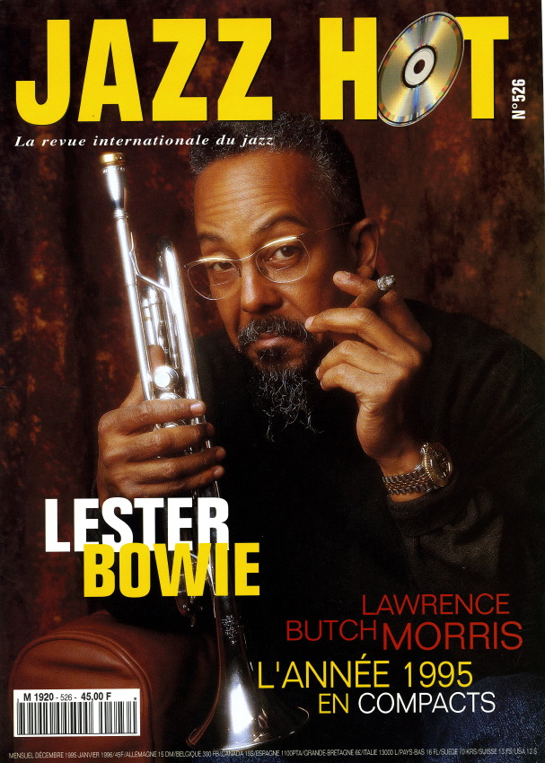 Jazz Hot n°526, Lester Bowie